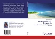 Novel Flexible PVC Compounds的封面