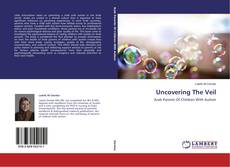 Bookcover of Uncovering The Veil