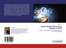 Buchcover von Social Media Marketing: Adopt or Not?