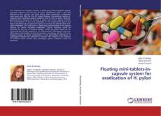 Borítókép a  Floating mini-tablets-in-capsule system for eradication of H. pylori - hoz