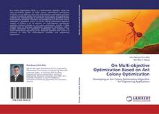 Bookcover of On Multi-objective Optimization Based on Ant Colony Optimization