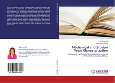 Bookcover of Mechanical and Erosion Wear Characterization