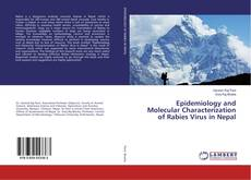 Bookcover of Epidemiology and Molecular Characterization of Rabies Virus in Nepal