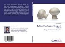 Portada del libro de Button Mushroom Compost Turner