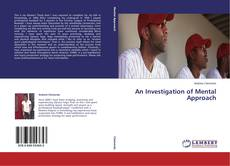 An Investigation of Mental Approach kitap kapağı