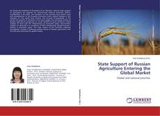 Copertina di State Support of Russian Agriculture Entering the Global Market