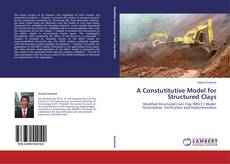 Copertina di A Constutitutive Model for Structured Clays
