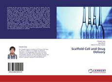 Scaffold Cell and Drug Delivery kitap kapağı