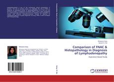 Portada del libro de Comparison of FNAC & Histopathology in Diagnosis of Lymphadenopathy
