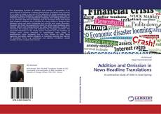 Capa do livro de Addition and Omission in News Headline Translations