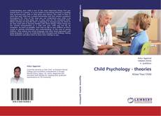 Portada del libro de Child Psychology - theories