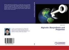 Alginate: Biosynthesis and Properties kitap kapağı