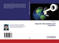 Couverture de Alginate: Biosynthesis and Properties