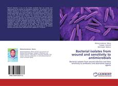 Copertina di Bacterial isolates from wound and sensitivity to antimicrobials