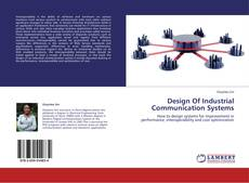 Bookcover of Design Of Industrial Communication Systems