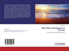 Bookcover of Red Tides and Hypoxia in the sea