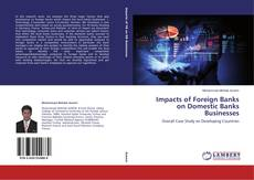 Capa do livro de Impacts of Foreign Banks on Domestic Banks Businesses