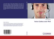 Bookcover of Voice Codecs over IPv6