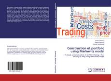 Bookcover of Construction of portfolio using Markovitz model