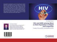 Couverture de HIV and AIDS among Most at Risk Population in Nepal and responses