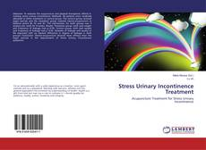 Bookcover of Stress Urinary Incontinence Treatment