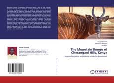 Bookcover of The Mountain Bongo of Cherangani Hills, Kenya