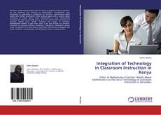 Capa do livro de Integration of Technology in Classroom Instruction in Kenya