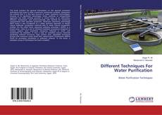 Bookcover of Different Techniques For Water Purification
