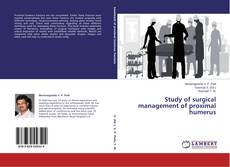 Bookcover of Study of surgical management of proximal humerus