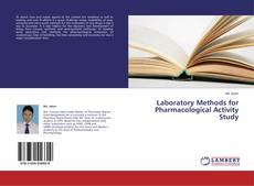 Borítókép a  Laboratory Methods for Pharmacological Activity Study - hoz