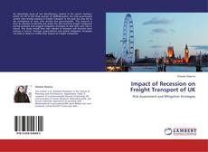 Buchcover von Impact of Recession on Freight Transport of UK
