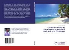 Borítókép a  School-Community Partnership to Enhance Multicultural Education - hoz