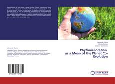 Bookcover of Phytomelioration as a Mean of the Planet Co-Evolution