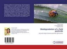 Capa do livro de Biodegradation of a field pesticide
