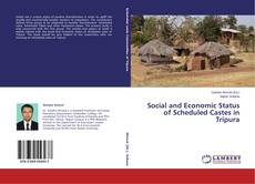 Couverture de Social and Economic Status of Scheduled Castes in Tripura