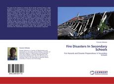 Bookcover of Fire Disasters In Secondary Schools