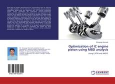 Bookcover of Optimization of IC engine piston using MBD analysis
