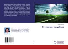 Bookcover of Five minutes to wellness