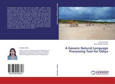 Bookcover of A Generic Natural Language Processing Tool for Odiya