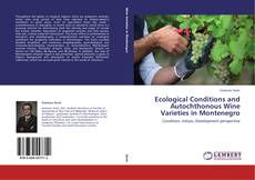 Borítókép a  Ecological Conditions and Autochthonous Wine Varieties in Montenegro - hoz