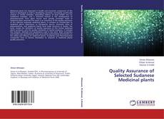 Bookcover of Quality Assurance of Selected Sudanese Medicinal plants