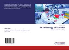 Bookcover of Pharmacology of Fluorides