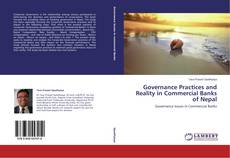 Couverture de Governance Practices and Reality in Commercial Banks of Nepal