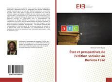 Bookcover of État et perspectives de l'édition scolaire au Burkina Faso