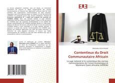 Copertina di Le juge national et le contentieux des normes communautaires del'UEMOA