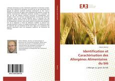 Identification et Caractérisation des Allergènes Alimentaires du blé的封面