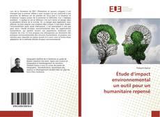 Bookcover of Étude d'impact environnemental un outil pour un humanitaire repensé