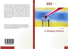 La Biologie médicale的封面