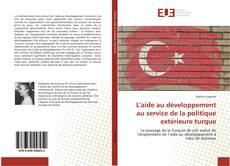 Bookcover of L'aide au développement au service de la politique extérieure turque