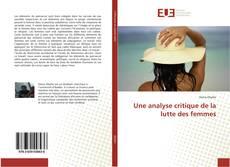 Bookcover of Une analyse critique de la lutte des femmes